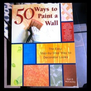 50 Ways to Paint a Wall Step-by-Step Guide Book